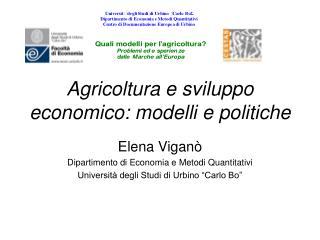 Agricoltura e sviluppo economico: modelli e politiche