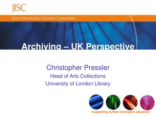 Archiving – UK Perspective