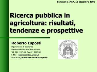 Ricerca pubblica in agricoltura: risultati, tendenze e prospettive