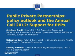 Public Private Partnerships:  policy outlook and the Annual Call 2012: Support for PPPs