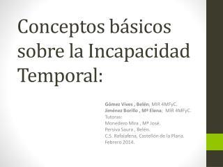 Conceptos básicos sobre la Incapacidad Temporal: