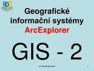 Geografické informační systémy ArcExplorer