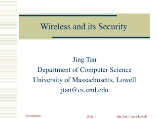 Wireless and its Security