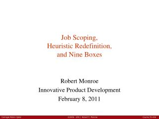 Job Scoping, Heuristic Redefinition, and Nine Boxes