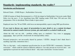 Standards- implementing standards, the reality?                         1