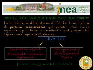 INSTITUTO NEVARES DE EMPRESARIOS AGRARIOS