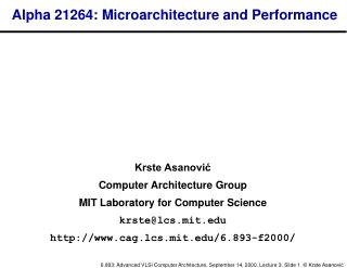 Alpha 21264: Microarchitecture and Performance
