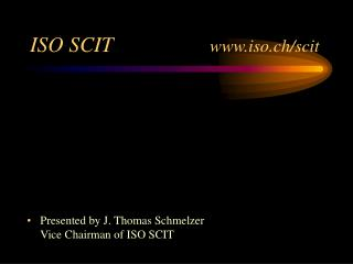 ISO SCIT                   iso.ch/scit