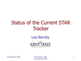 Status of the Current STAR Tracker