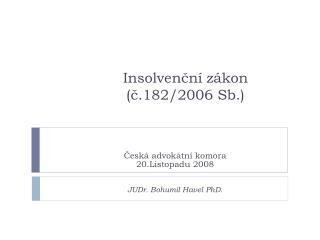 Insolven?n� z�kon  (?.182/2006 Sb.)