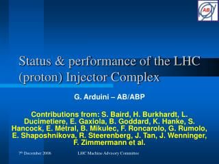 Status & performance of the LHC (proton) Injector Complex