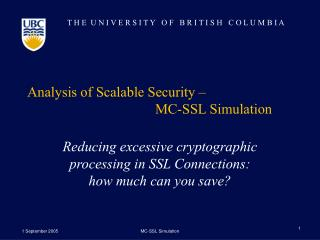 Analysis of Scalable Security �  MC-SSL Simulation