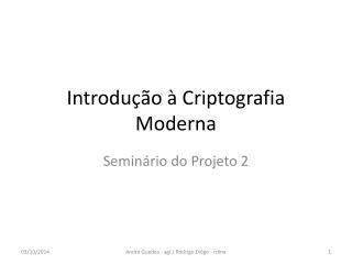 Introdução à Criptografia Moderna