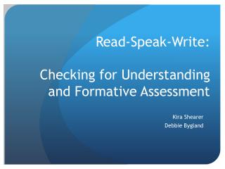 Read-Speak-Write: Checking for Understanding and Formative Assessment