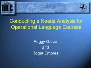 Conducting a Needs Analysis for Operational Language Courses