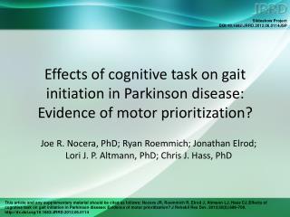 Joe R. Nocera, PhD; Ryan Roemmich; Jonathan Elrod;  Lori J. P. Altmann, PhD; Chris J. Hass, PhD