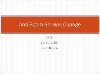 Anti Spam Service Change