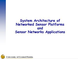 System Architecture of  Networked Sensor Platforms and Sensor Networks Applications