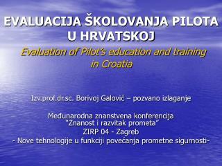 Izv.prof.dr.sc. Borivoj Galovi? � pozvano izlaganje