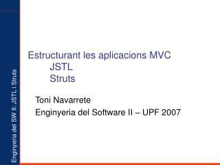 Estructurant les aplicacions MVC JSTL Struts