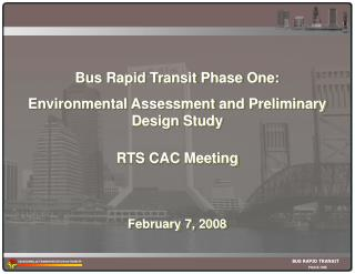 Bus Rapid Transit Phase One:  Environmental Assessment and Preliminary Design Study