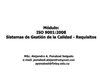 Módulo: ISO 9001:2008 Sistemas de Gestión de la Calidad - Requisitos