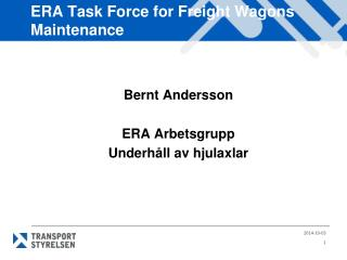 ERA Task Force for Freight Wagons Maintenance