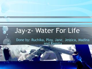 Jay-z- Water For Life
