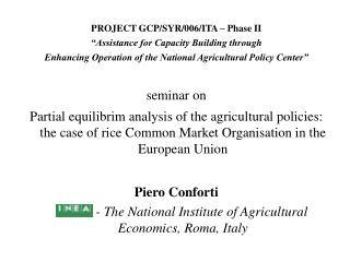 "PROJECT GCP/SYR/006/ITA – Phase II ""Assistance for Capacity Building through"