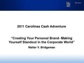 2011 Carolinas Cash Adventure