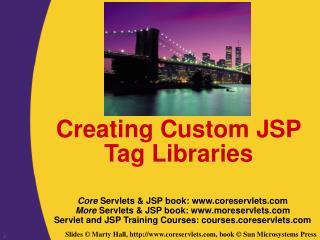 Creating Custom JSP Tag Libraries