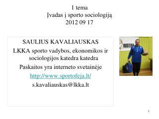 1 tema Įvadas į sporto sociologiją 2012 09 17