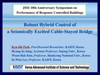 Robust Hybrid Control of a Seismically Excited Cable-Stayed Bridge