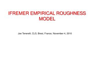 IFREMER EMPIRICAL ROUGHNESS MODEL