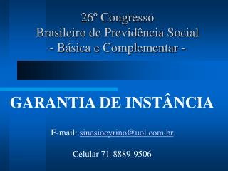 26º Congresso  Brasileiro de Previdência Social  - Básica e Complementar -