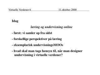 Virtuelle Verdener 611.oktober 2000