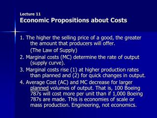 Lecture 11 Economic Propositions about Costs