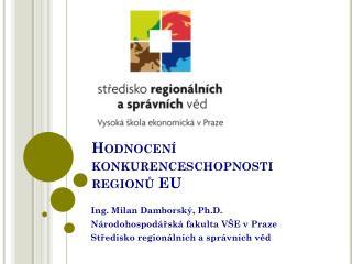 Hodnocení konkurenceschopnosti regionů EU