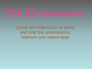 The  27 Amendments