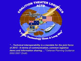COALITION THEATER LOGISTICS ACTD
