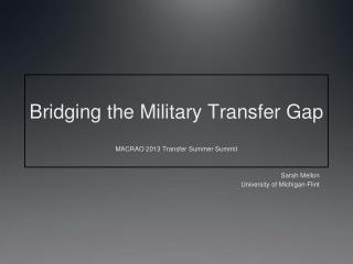 Bridging the Military Transfer Gap