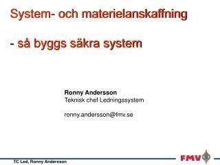System- och materielanskaffning  - s  byggs s kra system