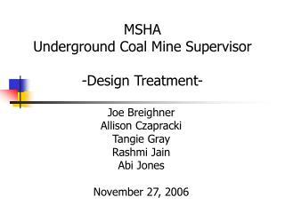 MSHA Underground Coal Mine Supervisor -Design Treatment-