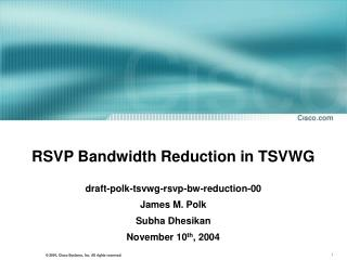 RSVP Bandwidth Reduction in TSVWG