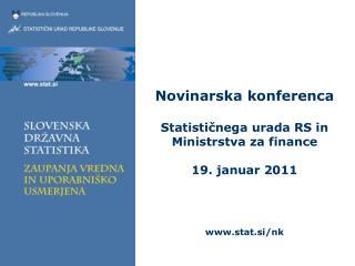Vsebina : Medinstitucionalno sodelovanje na področju makroekonomskih in finančnih statistik