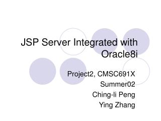 JSP Server Integrated with Oracle8i