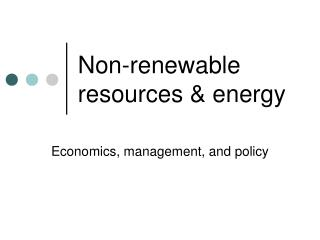 Non-renewable resources  energy