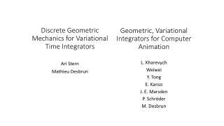 Discrete Geometric Mechanics for  Variational  Time Integrators