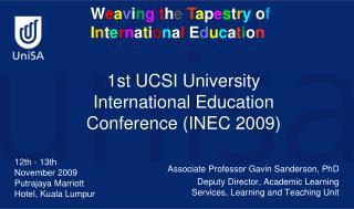 1st UCSI University International Education Conference (INEC 2009)