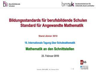 Bildungsstandards für berufsbildende Schulen         Standard für Angewandte Mathematik